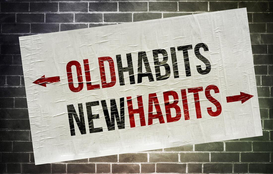 """надпись """"старые и новые привычки"""""""