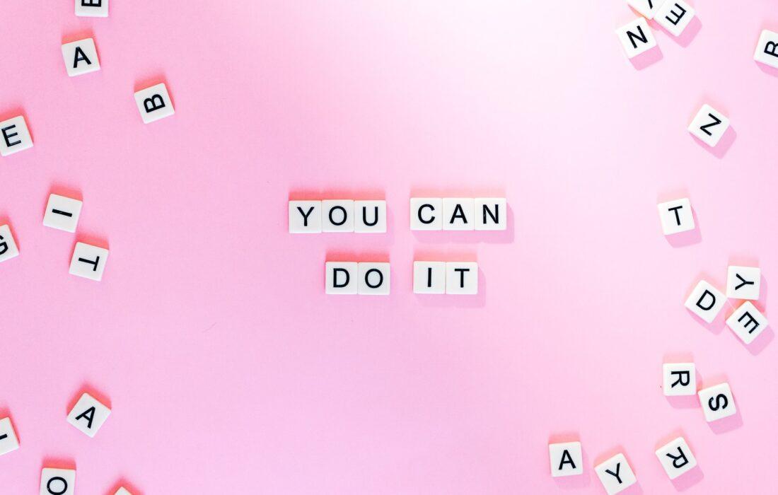 """надпись """"ты можешь это сделать"""""""